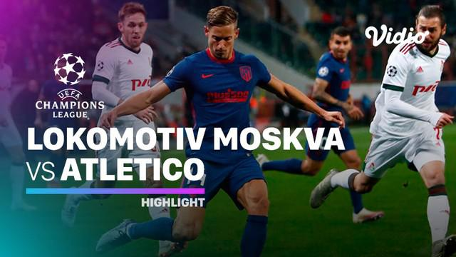 Berita video highlights laga grup A Liga Champions 2020/2021 antara Lokomotiv Moscow melawan Atletico Madrid yang berakhir dengan skor 1-1, Rabu (04/11/2020) dinihari WIB.