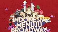 Ruang Kreatif Indonesia Menuju Broadway (dok. Djarum Foundation)