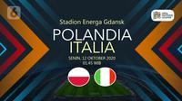 Polandia vs Italia (Liputan6.com/Abdillah)