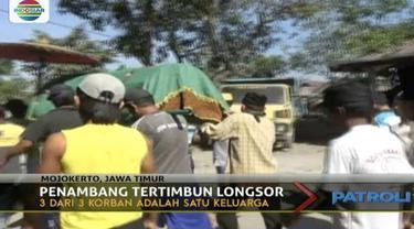 Empat orang pekerja penambangan pasir batu di Mojokerto, Jawa Timur, tewas tertimbun pasir dan bebatuan.