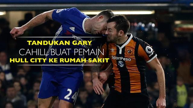 Berita video insiden tandukan bek Chelsea, Gary Cahill, buat pemain Hull City dilarikan ke rumah sakit pada Minggu (22/1/2017).