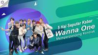 Berikut ini 5 hal seputar kabar Wanna One memperpanjang kontrak hingga Januari 2019. (Foto: Twitter/WannaOne_twt, Desain: Nurman Abdul Hakim/Bintang.com)