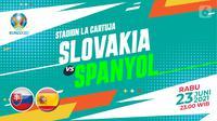 Prediksi Prediksi Slovakia Vs Spanyol  (Trie Yas/Liputan6.com)
