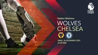 Wolverhampton Wanderers vs Chelsea (Liputan6.com/Abdillah)