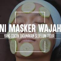 Masker wajah yang cocok digunakan sebelum tidur. (Foto Adrian Putra/Bintang.com, Digital Imaging: Nurman Abdul Hakim/Bintang.com)