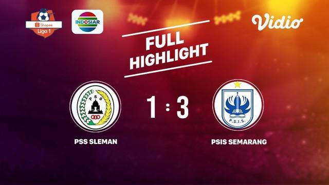 Laga lanjutan Shopee Liga 1, PSS Sleman VS PSIS Semarang berakhir  1-3 #shopeeliga1 #PSS Sleman #PSIS Semarang