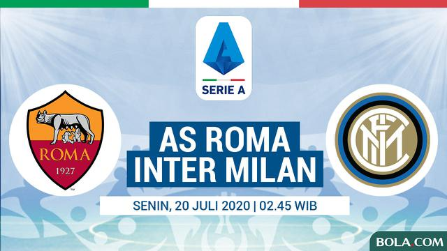 Link Live Streaming Serie A As Roma Vs Inter Milan Dunia Bola Com