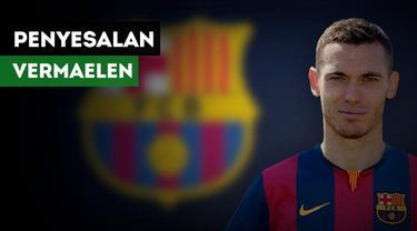 Hal apa yang membuat Thomas Vermaelen menyesal bertahan bersama Barcelona.