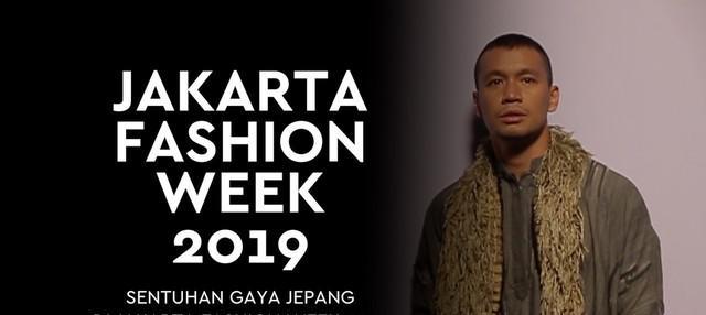 Ada gaya Jepang yang muncul di Jakarta Fashion Week 2019.