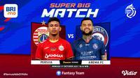 BRI Liga 1 Seri 2 Minggu, (17/10/2021) : Persija Jakarta vs Arema FC