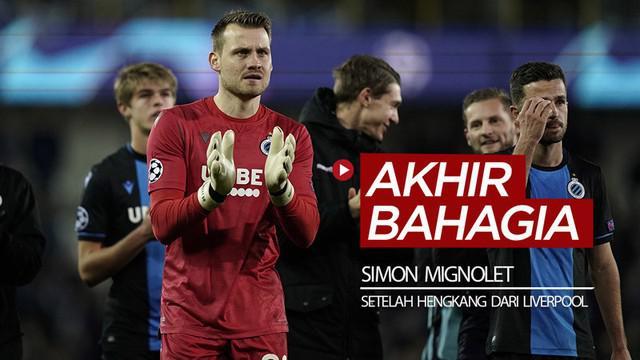 Berita video kiper Simon Mignolet mungkin akhirnya merasakan kebahagiaan setelah hengkang dari Liverpool. Apa alasannya?