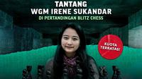 Ayo unjuk kebolehan kelihaian bermain catur Anda dan tantang GM Irene Sukandar untuk dapatkan uang total Rp100 juta. (dok. Vidio)