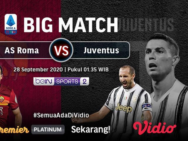 Link Live Streaming Big Match As Roma Vs Juventus Di Vidio Malam Ini Pukul 01 45 Wib Bola Liputan6 Com