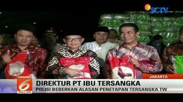 Polisi tetapkan TW, Dirut PT IBU sebagai tersangka kasus kecurangan dalam produksi beras.