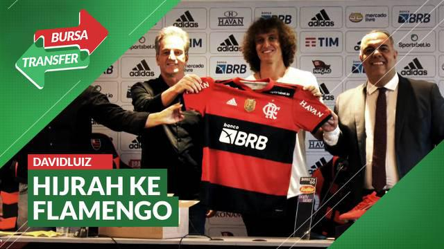 Berita Video, David Luiz Pulang Kampung dan Membela Flamengo