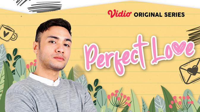 Original Series Perfect Love episode perdana sudah dapat disaksikan melalui platform streaming Vidio. (Sumber: Vidio)