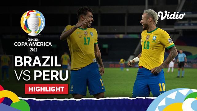 Berita video highlights pertandingan semifinal Copa America 2021 antara Brasil melawan Peru, Selasa (6/7/2021) pagi WIB.