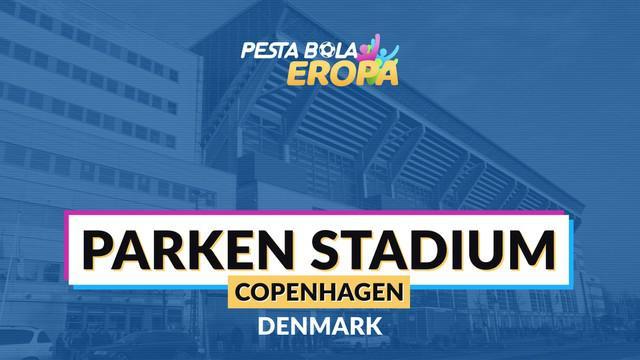 Berita video profil stadion Piala Eropa 2020, Parken Stadium.