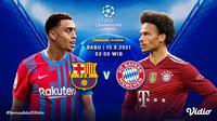 Link Live Streaming Big Match Liga Champions 2021 Malam Ini, Barcelona vs Bayern Munich. (Sumber : dok. vidio.com)