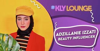 Sempat Dilarang Orang Tua, Adzillanie Izzati Kini Sukses Menjadi Beauty Influencer