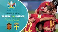 Piala Eropa Euro 2020 Spanyol vs Swedia. (Liputan6.com/Trie Yasni)