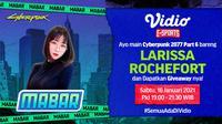 Mabar Cyberpunk 2077 bersama Larissa Rochefort, Sabtu (16/1/2021) pukul 19.00 WIB dapat disaksikan melalui platform Vidio, laman Bola.com, dan Bola.net. (Dok. Vidio)