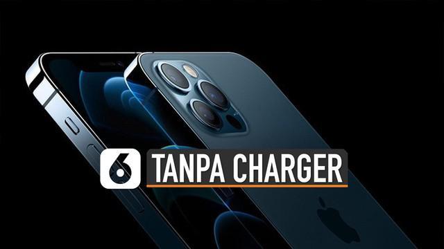 Pembeli iPhone 12 tidak akan menemukan charger di dalam kotak.