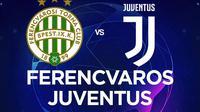 Liga Champions - Ferencvaros Vs Juventus (Bola.com/Adreanus Titus)