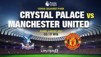 Prediksi Crystal Palace vs Manchester United di Liga Inggris. (Liputan6.com/Triyasni)