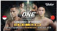 One Championship Conquest of Heroes (Vidio.com)