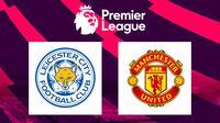 Premier League - Leicester City Vs Manchester United (Bola.com/Adreanus Titus)