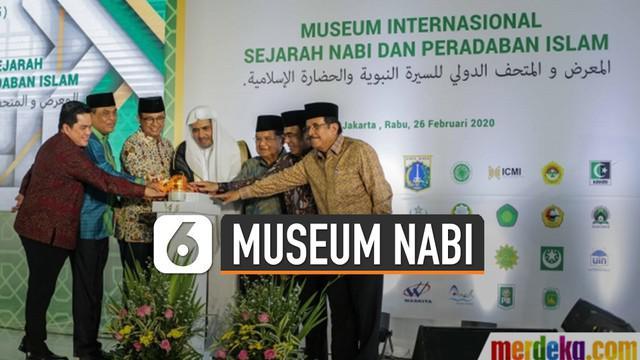 Museum Internasional Nabi Muhammad SAW dan peradaban Islam di Indonesia resmi mulai dibangun. Peresmian itu ditandai dengan proses peletakan baru pertama yang akan dibangun di Pantai Timur Ancol, Jakarta.