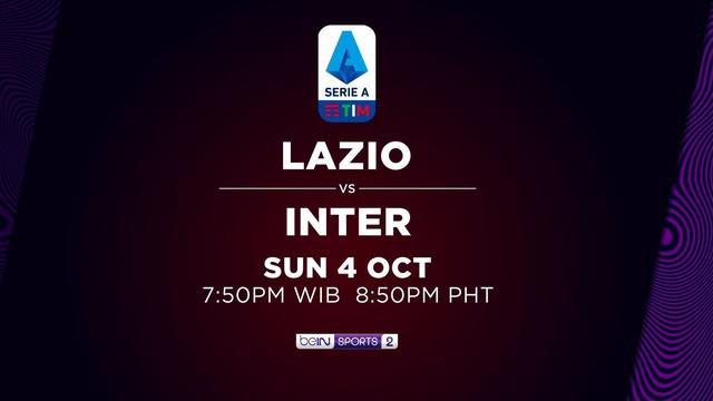 Berita Video laga pekan ke-3 Liga Italia, Lazio Vs Inter Milan hanya di BeIN Sport, Minggu 4 Oktober Malam Ini