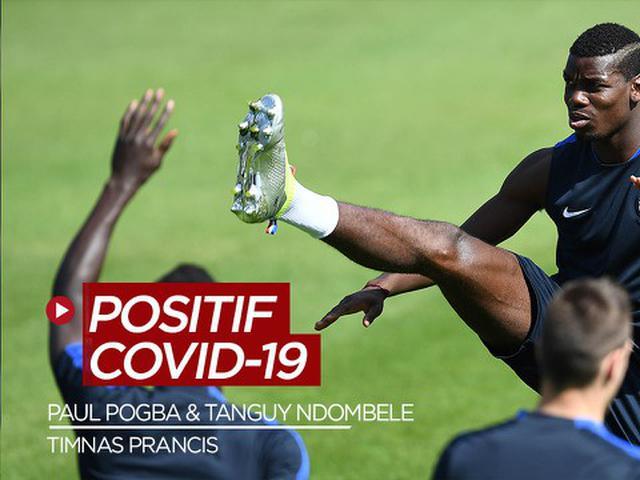VIDEO: Paul Pogba dan Tanguy Ndombele Positif COVID-19 - Dunia Bola.com