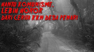 Beredar rencana pelarangan terhadap buku-buku yang mengandung unsur tulisan tentang komunisme. Benarkah kebangkitan komunisme nyata? Dan apakah kebangkitannya lebih seram dari cerita Desa Penari?