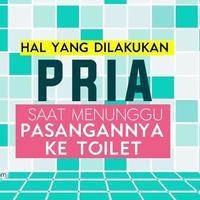 Hal yang Dilakukan Pria Saat Menunggu Pacar di Toilet