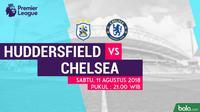 Jadwal Premier League 2018-2019, Huddersfield Town vs Chelsea. (Bola.com/Dody Iryawan)