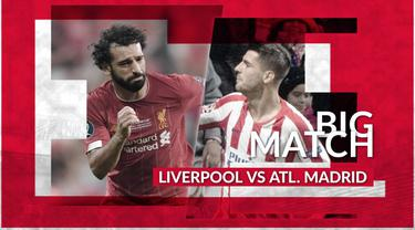 Berita Video Bigmatch Liverpool Vs Atletico Madrid, Menanti Kebangkitan The Reds di Anfield