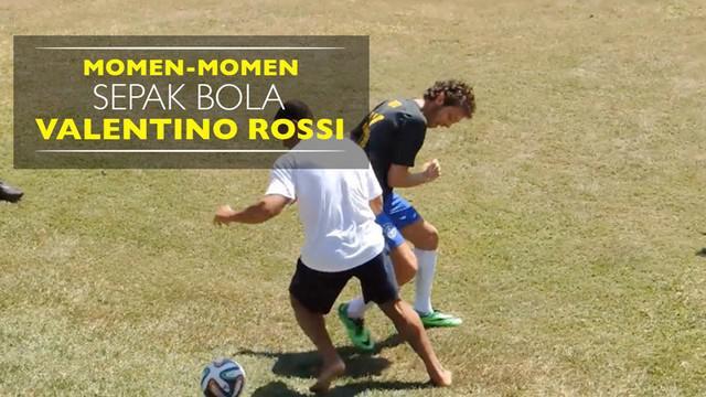 Video momen-momen sepak bola pebalap MotoGP asal Italia, Valentino Rossi.