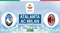 Jadwal Serie A 2018-2019 pekan ke-24, Atalanta vs AC Milan. (Bola.com/Dody Iryawan)