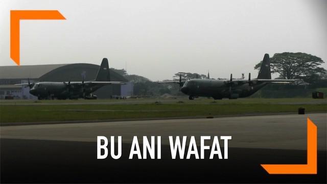 TNI AU menyiaokan dua pesawat untuk membantu pemulangan jenazah Ani Yudhoyono dari Singapura. Ani Yudhoyono menghembuskan nafas terakhirnya di Singapura pukul 11.50.