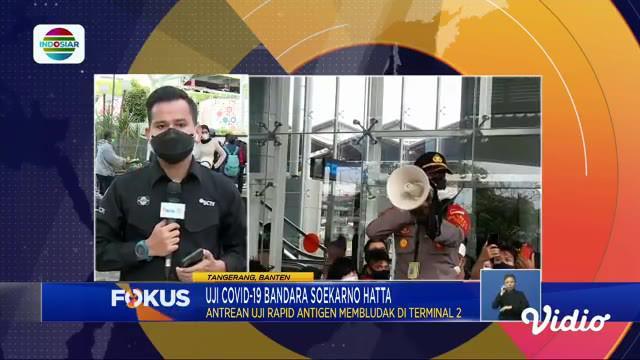 Fokus edisi (21/12) mengangkat tema di antaranya, Hujan Deras Picu Banjir, Antrean Uji Covid-19 Di Bandara Soekarno Hatta, Wisata Air Leuwi Pangaduan.