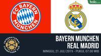 ICC 2019 - Bayern Munchen Vs Real Madrid (Bola.com/Adreanus Titus)