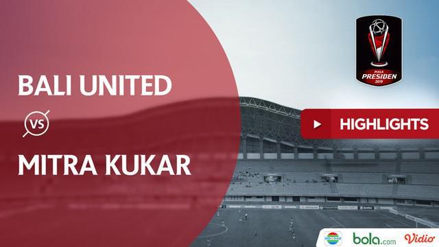 Berita video highlights Grup B Piala Presiden 2019 antara Bali United melawan Mitra Kukar yang berakhir dengan skor 3-0 di Stadion Patriot, Bekasi, Minggu (3/3/2019).