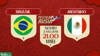 Piala Dunia 2018 Brasil Vs Meksiko (Bola.com/Adreanus Titus)
