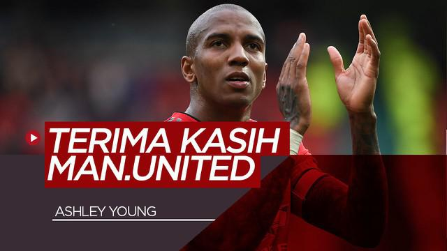 Berita Video Ashley Young Tulis Pesan Mengharukan Usai Tinggalkan Manchester United