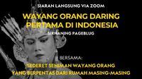 Wayang Orang Daring Pertama di Indonesia disiarkan secara langsung via Zoom.