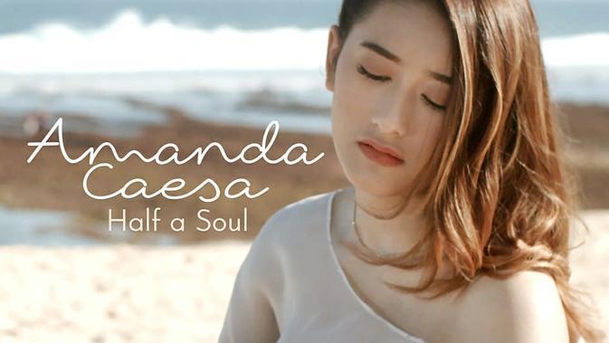 Buktikan Eksistensinya di Dunia Tarik Suara, Amanda Caesa Rilis Single Terbaru Half a Soul