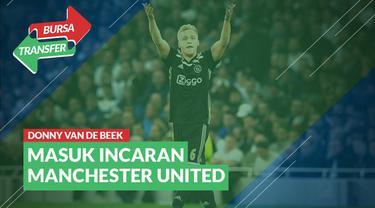 Berita Bursa Transfer : Manchester United Inginkan Pemain Ajax, Donny van de Beek