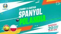 Spanyol vs Polandia (liputan6.com/Abdillah)